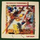 THE FABULOUS THUNDERBIRDS      Tuff Enuff       1986 Blues Rock LP