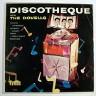 THE DOVELLS  ~  Discotheque        1965 Early Rock & Roll LP