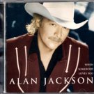 "ALAN JACKSON   ~   "" When Somebody Loves You ""     Country CD"