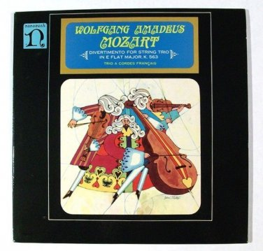 WOLFGANG AMADEUS MOZART  ~  Divertimento For String Trio In E Flat Major   LP