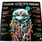 THANK GOD IT'S FRIDAY   ~   1978 Original Motion Picture Soundtrack  DOUBLE LP