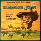 SCANDALOUS JOHN   ~   1971 Original Soundtrack LP     Composed by Rod McKuen.