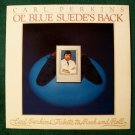 CARL PERKINS  ~  Ol' Blue Suede's Back         1978 Rock & Roll LP