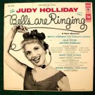 BELLS ARE RINGING   ~   1957 Original Soundtrack Recording LP     Judy Holliday