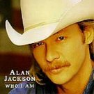 Who I Am by Alan Jackson (CD, Jun-1994, Arista)