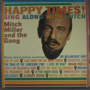 Happy Times! Sing Along With Mitch - Vinyl LP