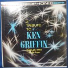 A Tribute To Ken Griffin Charles Rand at the Organ - Vinyl LP