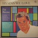 HYMNS WE LOVE Pat Boone - Vinyl LP