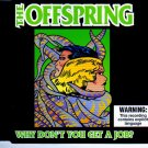 "THe Offspring ""Why Don't You Get A Job"" Imprort CD NEW!"