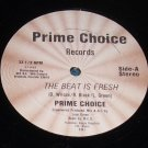 "The Beat is Fresh 12"", Prime Choice Records"