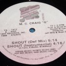"M C Craig G 12"" Shout, Pop Art Records PA-1412"