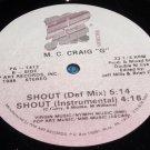 """M C Craig G 12"""" Shout, Pop Art Records PA-1412"""