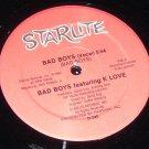 "Bad Boys featuring K Love 12"" record Starlight D-240"