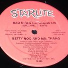 "Bad Girls Betty Boo Ms. Thang 12"" record Starlight D-243"
