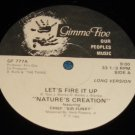 "Let's Fire It Up, Nature's Creation Chief Sir Funky, Gimme Five, 12"" Record"