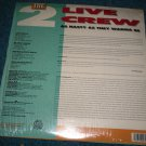 Live Crew Nasty As They Wanna Be Lp Skywalker Records