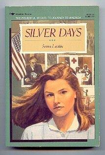 SILVER DAYS - SONIA LEVITIN