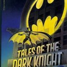 BATMAN ! TALES OF THE DARK KNIGHT BOOK ! 1ST ED!