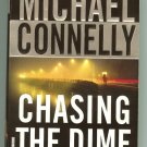 CHASING THE DIME by MICHAEL CONNELLY 2002