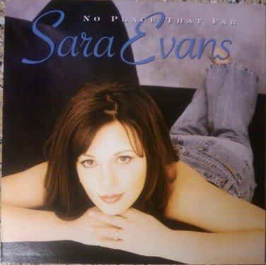 Sara Evans �� No Place That Far