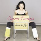 Sara Evans ‎– Born To Fly