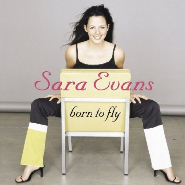 Sara Evans �� Born To Fly
