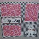 """Top Dog""-Premade Scrapbook Page 12x12"