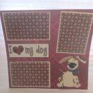 """I Love My Dog Beige""-Premade Scrapbook Page 12x12"