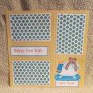 """Baby's 1st Bath""-Premade Scrapbook Page 12x12"