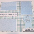 """Baby's 1st Father's Day Boy a""-Premade Scrapbook Page 12x12"