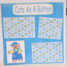 """Cute As A Button bl a""-Premade Scrapbook Page 12x12"