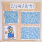 """Cute As A Button bl""-Premade Scrapbook Page 12x12"