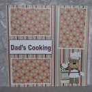 """""""Dad's Cooking""""-Premade Scrapbook Page 12x12"""