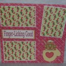 """Finger Licking Good""-Premade Scrapbook Page 12x12"
