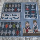 """Kids Like Cooking Too""-Premade Scrapbook Page 12x12"