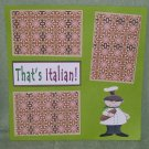 """That's Italian""-Premade Scrapbook Page 12x12"
