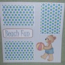 """Beach Fun Bear w/Ball""-Premade Scrapbook Page 12x12"