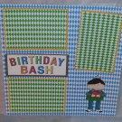 """Birthday Bash Boy""-Premade Scrapbook Page 12x12"