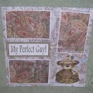 """My Perfect Guy""-Premade Scrapbook Page 12x12"