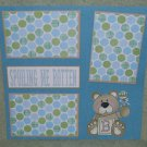 """Spoiling Me Rotten Boy""-Premade Scrapbook Page 12x12"