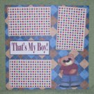 """That's My Boy tb""-Premade Scrapbook Page 12x12"