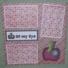 """Apple of My Eye""-Premade Scrapbook Page 12x12"