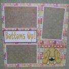"""""""Bottoms Up""""-Premade Scrapbook Page 12x12"""