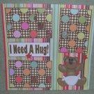 """I Need A Hug 1""-Premade Scrapbook Page 12x12"