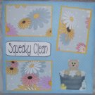 """""""Squeaky Clean""""-Premade Scrapbook Page 12x12"""