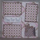 """Time For Bed""-Premade Scrapbook Page 12x12"
