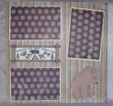 """Please Do Not Feed The Bears 2""-Premade Scrapbook Page 12x12"