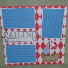 """Sailing""-Premade Scrapbook Page 12x12"