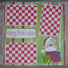 """Happy Howlidays""-Premade Scrapbook Page 12x12"