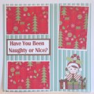 """Have You Been Naughty or Nice? 2 js""-Premade Scrapbook Page 12x12"
